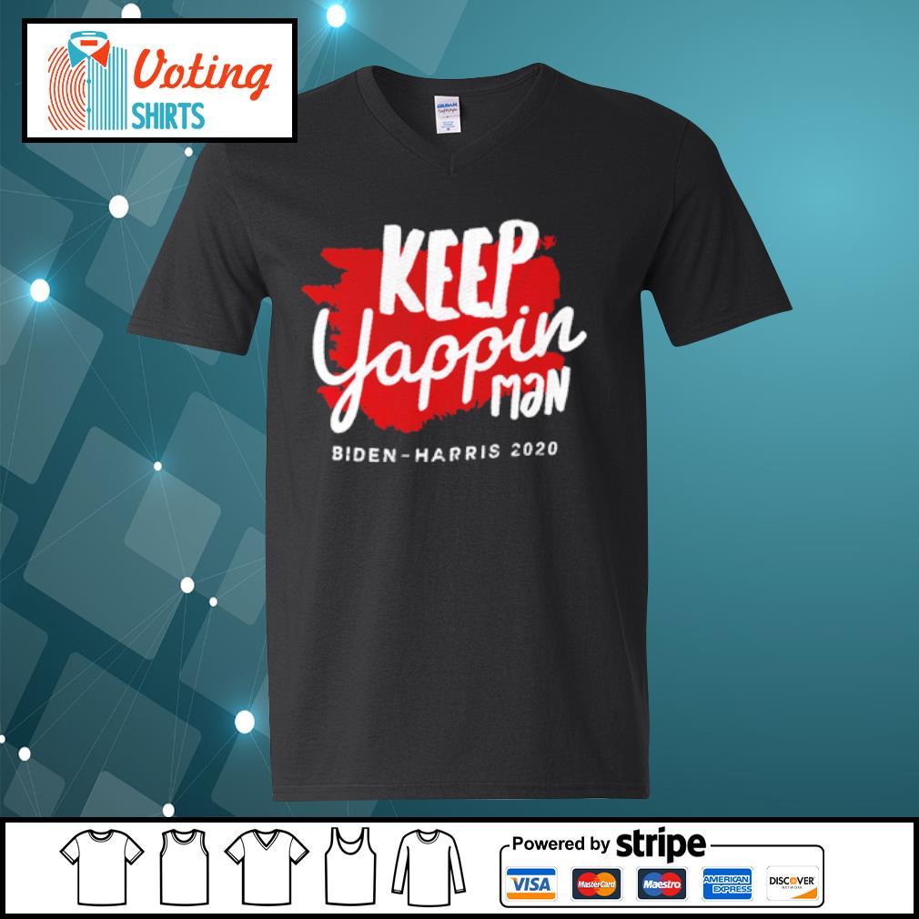 Keep yappin man Biden Harris 2020 s v-neck-t-shirt