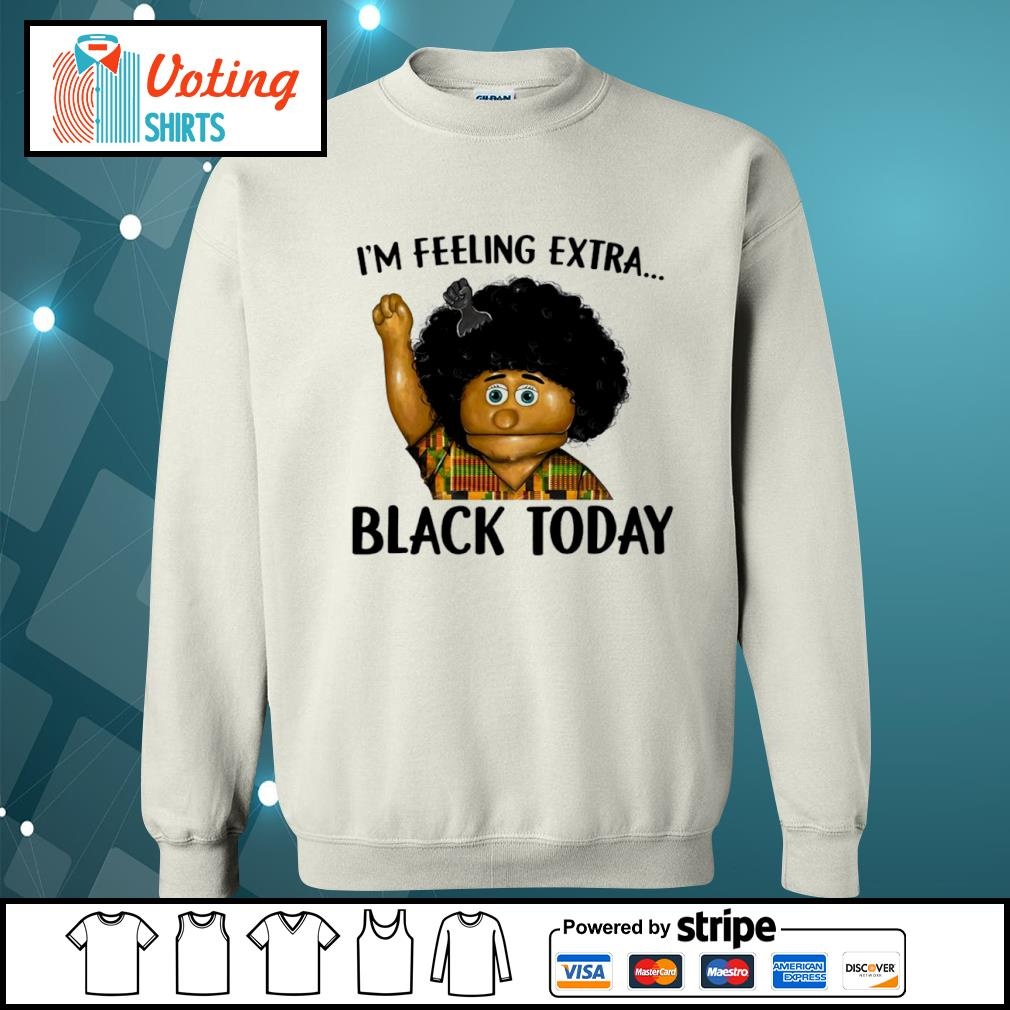 Keshia Jones I_m feeling extra black today s sweater