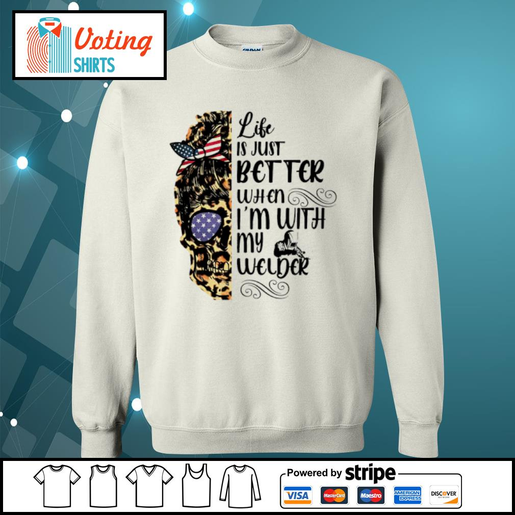 Lady skull leopard life is just better when I'm with my welder s sweater