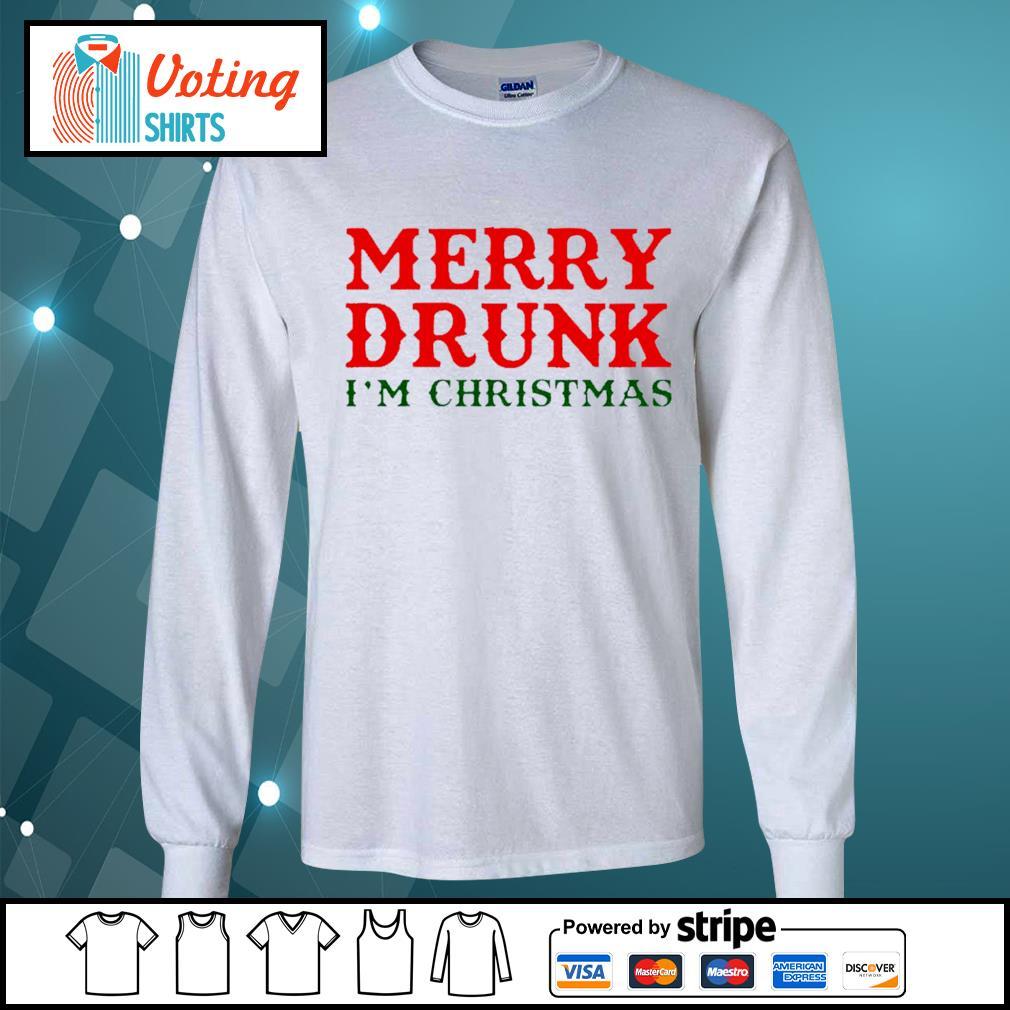 Merry drunk I'm Christmas shirt, sweater longsleeve-tee