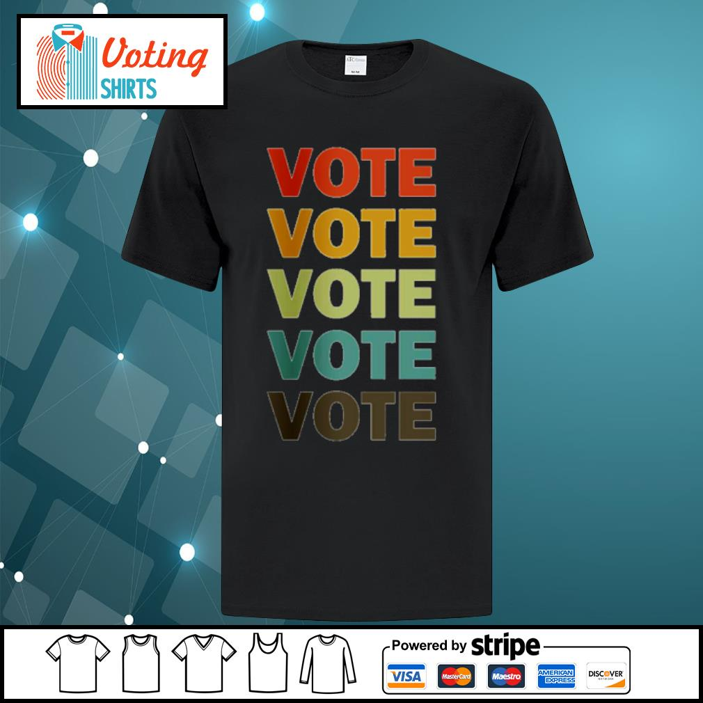 Nasty Women vote vote vote 2020 Biden Harris shirt