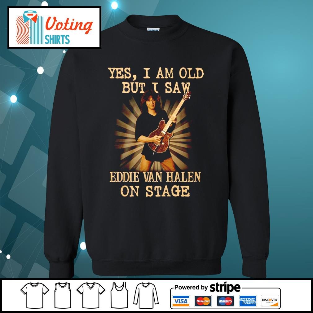 Official Yes I am old but I saw Eddie Van Halen on stage s sweater