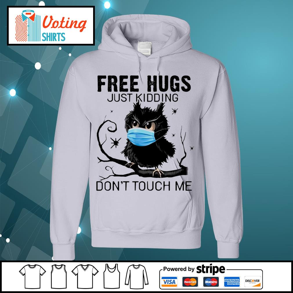 Owl free hugs just kidding don_t touch me s hoodie