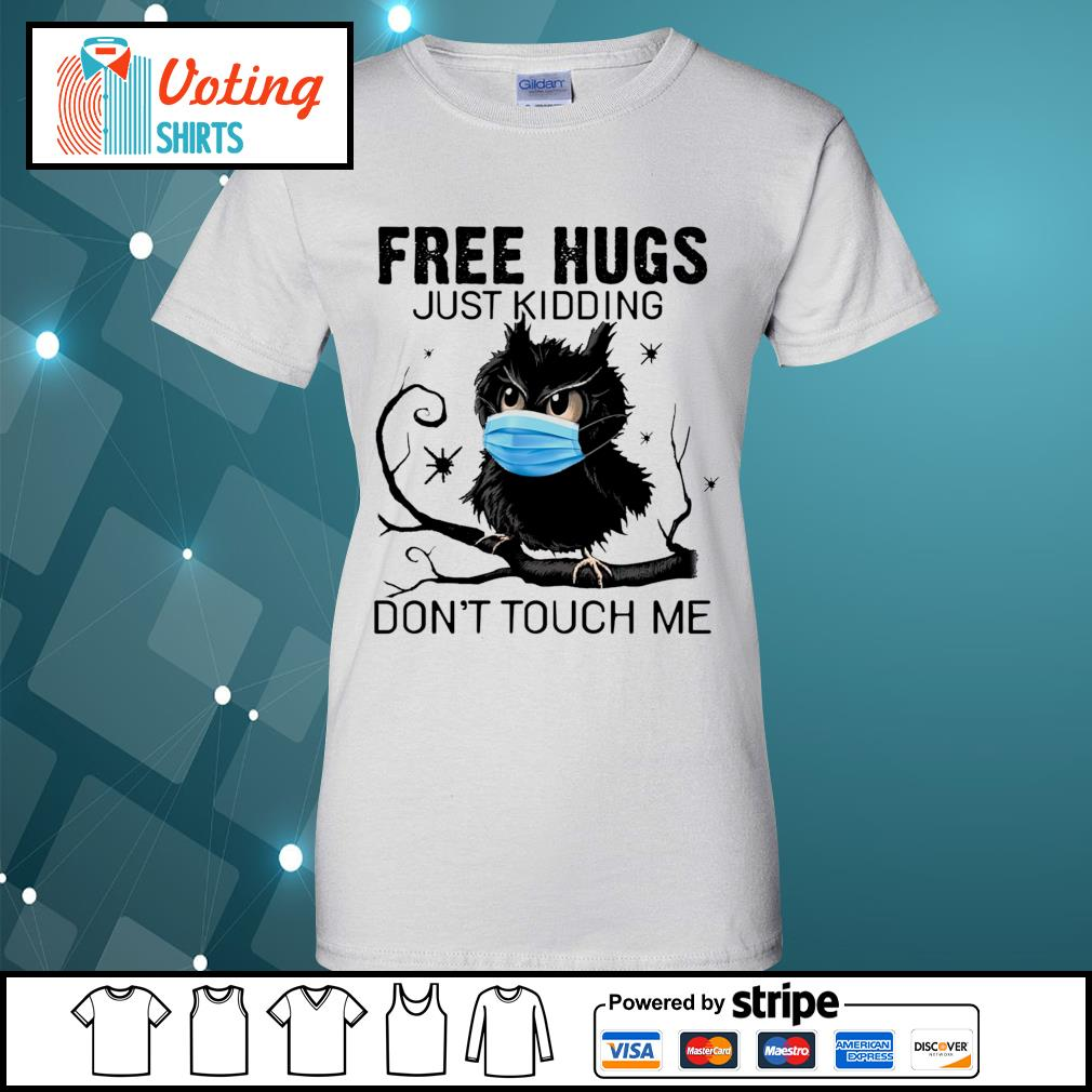 Owl free hugs just kidding don_t touch me s ladies-tee