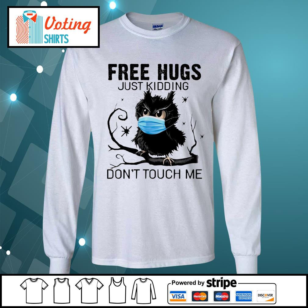 Owl free hugs just kidding don_t touch me s longsleeve-tee