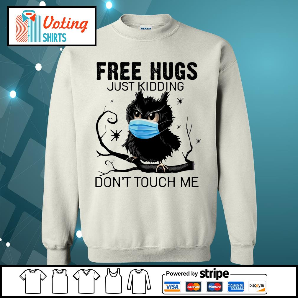 Owl free hugs just kidding don_t touch me s sweater