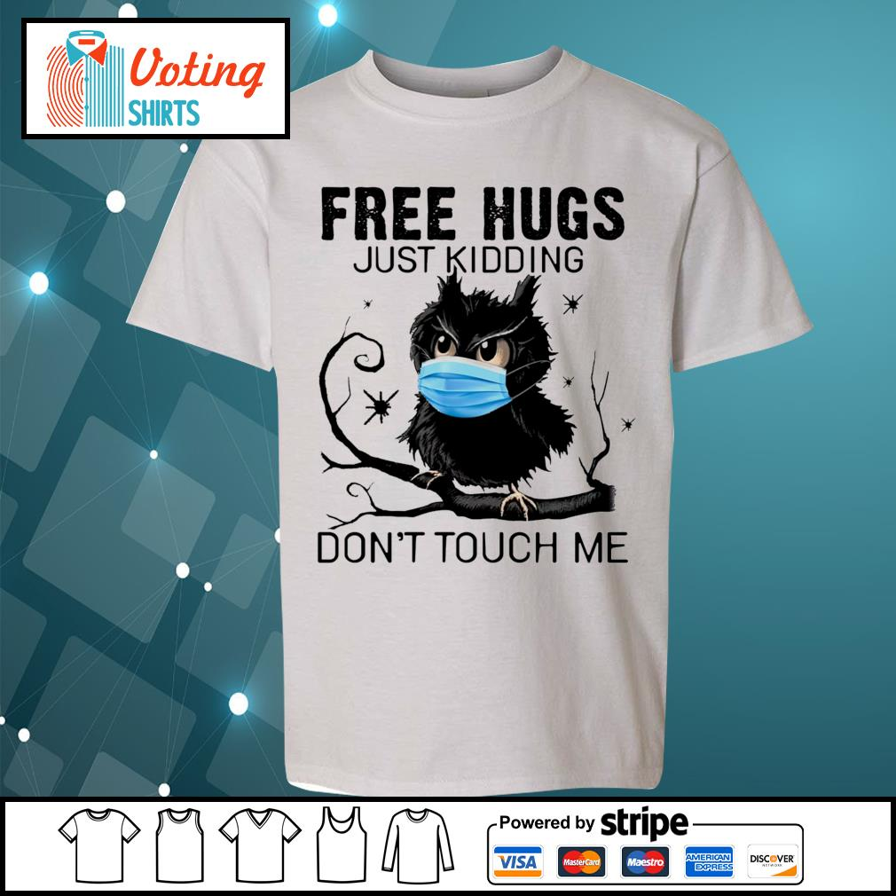 Owl free hugs just kidding don_t touch me s youth-tee