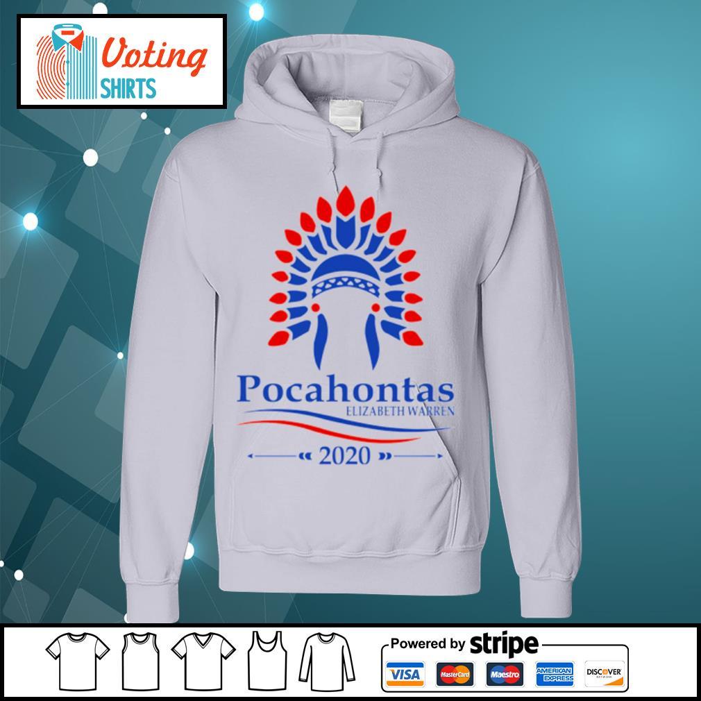 Pocahontas Elizabeth Warren 2020 s hoodie