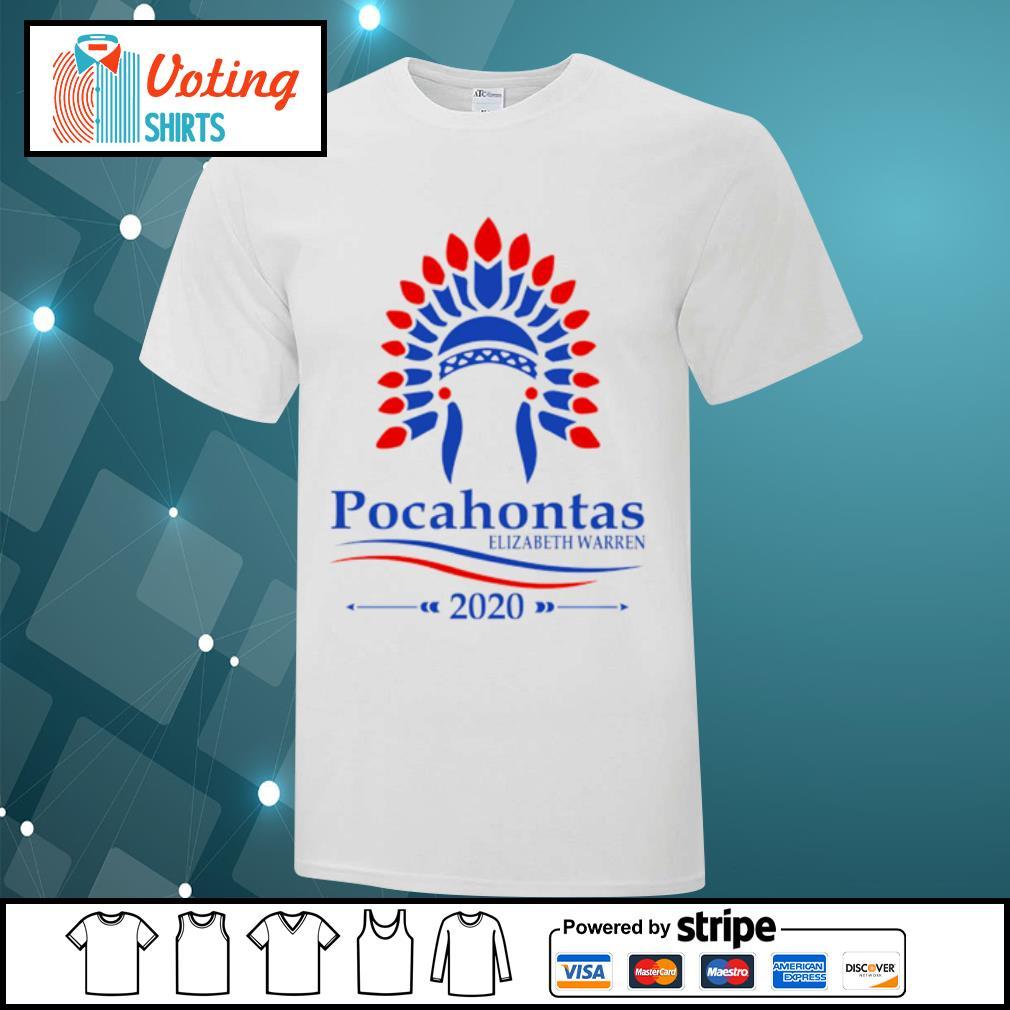 Pocahontas Elizabeth Warren 2020 shirt