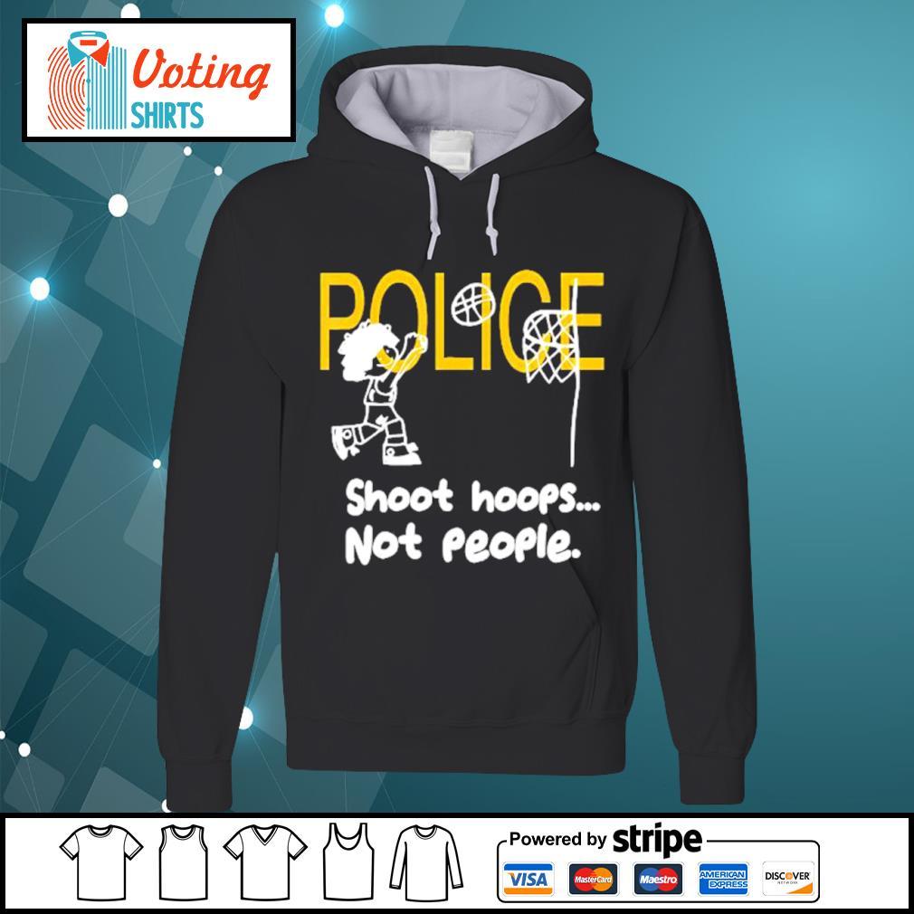 Police shoot hoops not people s hoodie