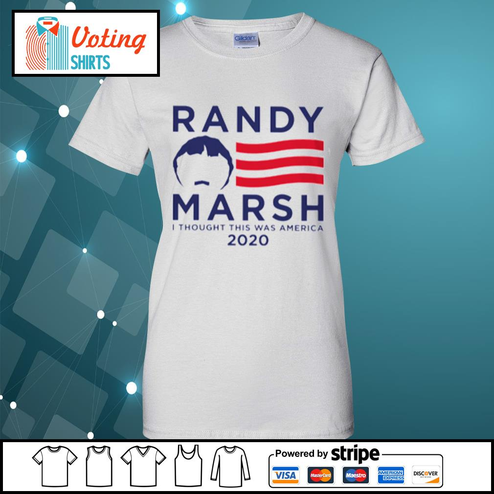Randy Marsh I thought this was America 2020 s ladies-tee