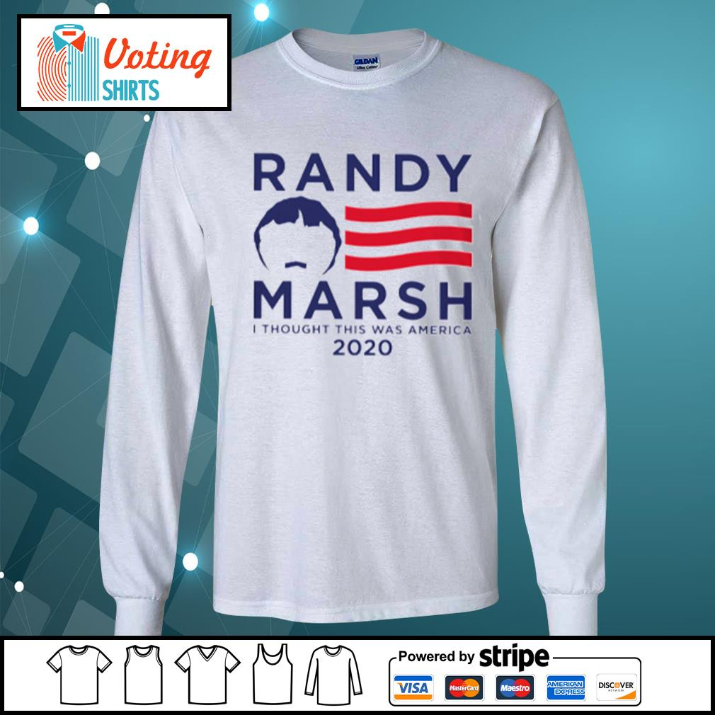Randy Marsh I thought this was America 2020 s longsleeve-tee