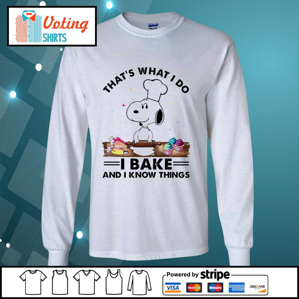 Snoopy that's what I do I bake and I know things s longsleeve-tee