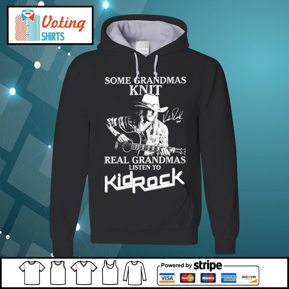 Some grandmas knit real grandmas listen to KidRock s hoodie