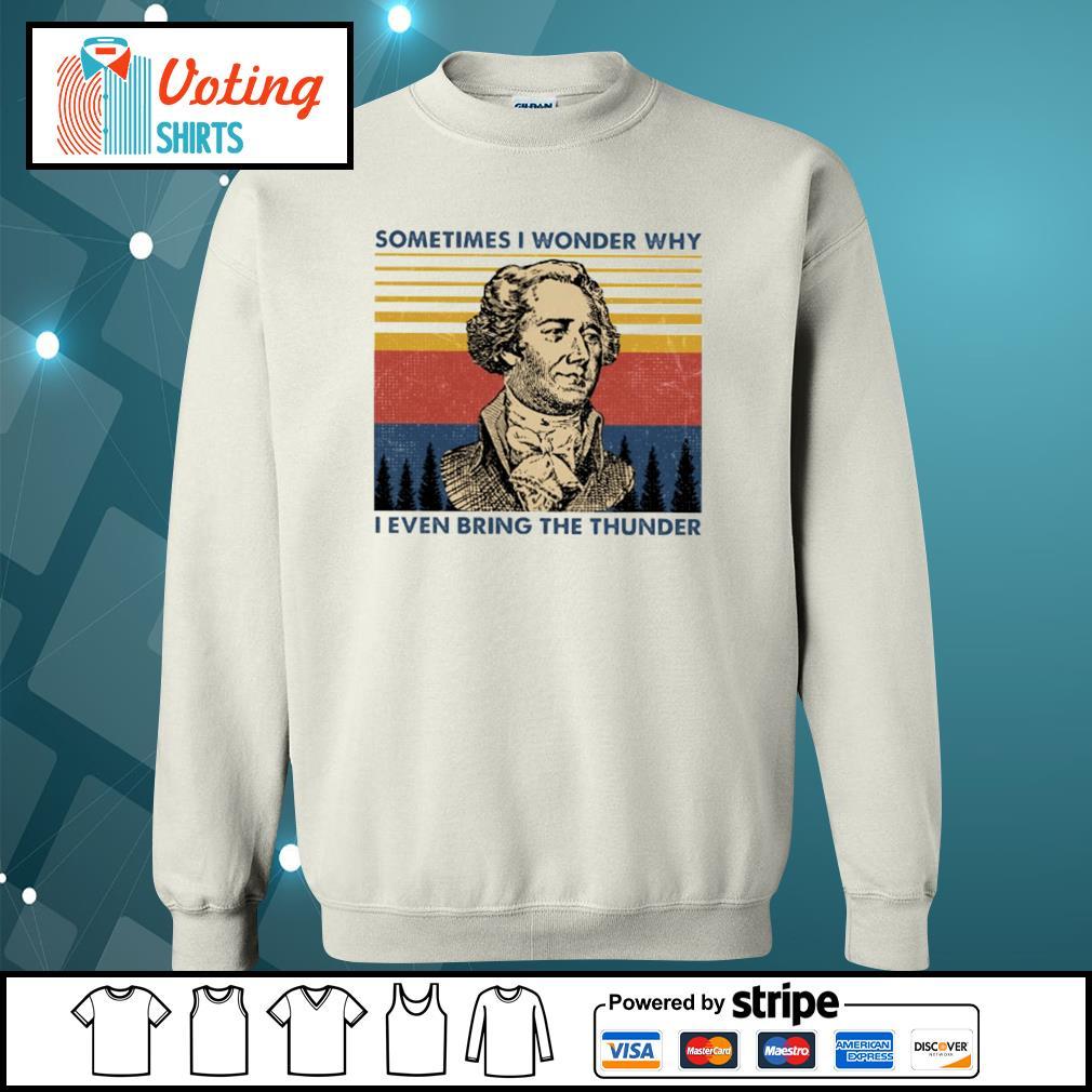 Sometimes I wonder why I even bring the thunder vintage s sweater