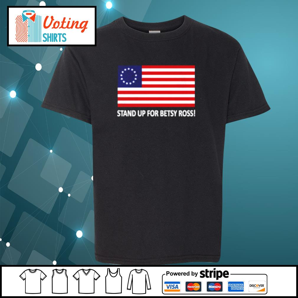 Stand up for betsy ross s youth-tee