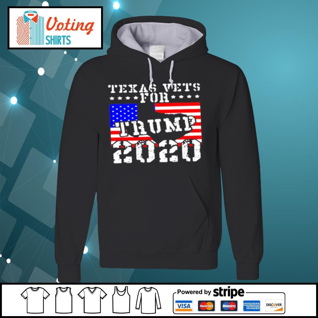 Texas vets for Trump 2020 s hoodie