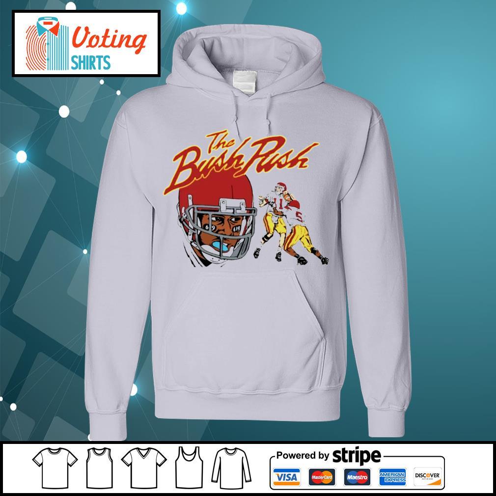 The Bush Push s hoodie