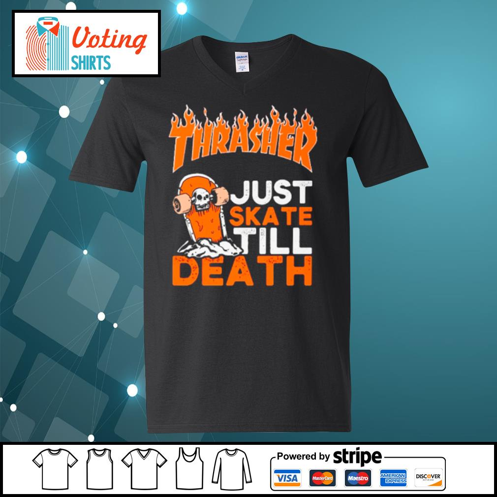 Thrasher just skate till death s v-neck-t-shirt