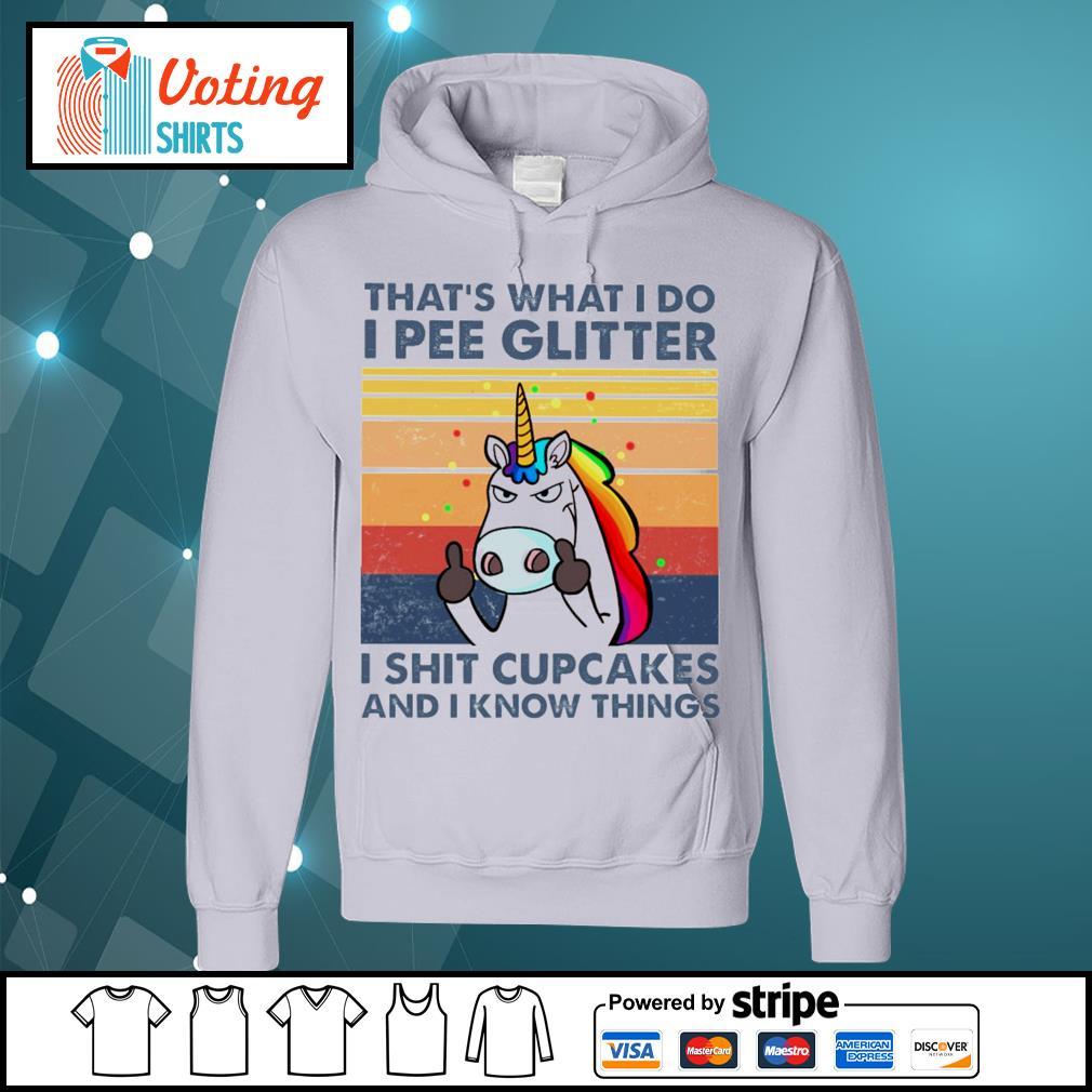 Unicorn that's what I do I pee glitter I shit cupcakes vintage s hoodie