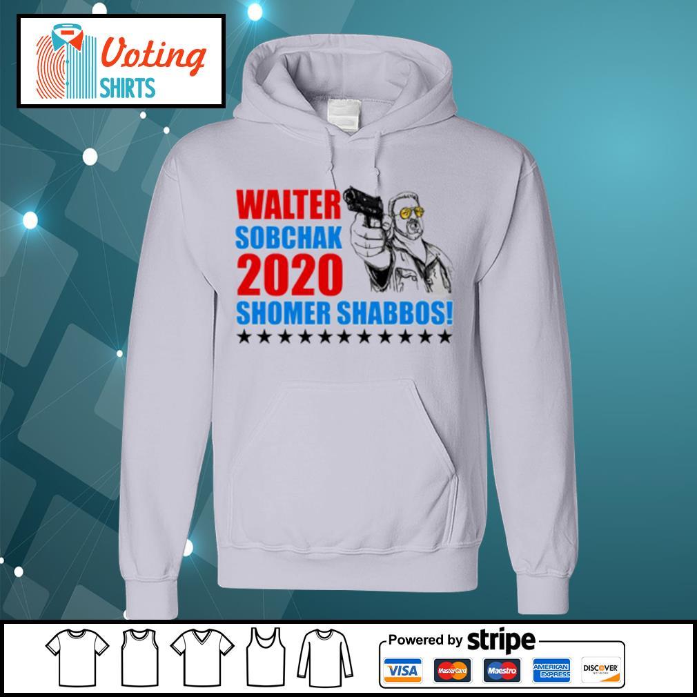 Walter Sobchak 2020 Shomer Shabbos s hoodie